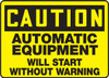 Caution - Automatic Equipment Will Start Without Warning