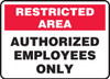 Authorized Employees Only - .040 Aluminum - 7'' X 10''