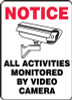 All Activities Monitored By Video Camera (W/Graphic) - Dura-Plastic - 14'' X 10''