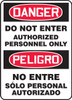 SBMADM141VS Bilingual Safety Sign Danger Do Not Enter Authorized Personnel Only