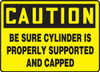 Caution - Be Sure Cylinder Is Properly Supported And Capped