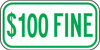 $100 Fine Sign (green)