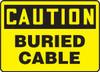Caution - Buried Cable - Aluma-Lite - 10'' X 14''