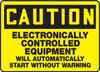 Caution - Electronically Controlled Equipment Will Automatically Start Without Warning