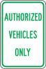 Authorized Vehicles Only (green/white)