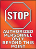 Authorized Personnel Only Beyond This Point - Stop