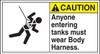 Caution - Anyone Entering Tanks Must Wear Body Harness (W/Graphic) - .040 Aluminum - 6 1/2'' X 12''
