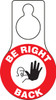 Be Right Back Door Knob Hanger Tag