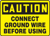 Caution - Connect Ground Wire Before Using - Dura-Plastic - 10'' X 14''
