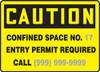 Caution - Confined Space No. ___ Entry Permit Required Call ___ - Aluma-Lite - 7'' X 10'' 1