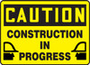 Caution - Construction In Progress Sign