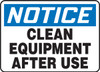 Notice - Clean Equipment After Use