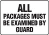 All Packages Must Be Examined By Guard - Adhesive Vinyl - 10'' X 14''