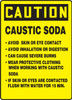 Caution - Caustic Soda Avoid Skin Or Eye Contact Avoid Inhalation Or Digestion Can Cause Severe Burns Wear Protective Clothing When Working With Caustic Soda If Skin Or Eyes Are Contacted Flush With Water For 15 Min. - Re-Plastic - 14'' X 1