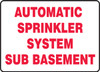 Automatic Sprinkler System Sub Basement