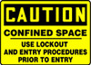 Caution - Confined Space Use Lockout And Entry Procedures Prior To Entry - Dura-Fiberglass - 7'' X 10''