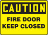 Caution - Fire Door Keep Closed - Dura-Fiberglass - 7'' X 10''