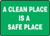 A Clean Place Is A Safe Place - Accu-Shield - 10'' X 14''