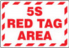 """5S Red Tag Area - 14"""" x 10"""" Adhesive Vinyl Safety Sign"""