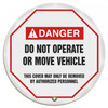 "Accuform KDD725 - ANSI Danger 20"" Steering Wheel Message Cover: Do Not Operate Or Move Vehicle"