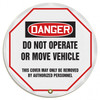 """Accuform KDD811 - OSHA Danger 16"""" Steering Wheel Message Cover: Do Not Operate Or Move Vehicle"""