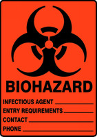 Biohazard Infectious Agent___ Entry Requirements ___ Contact ___ Phone ___ - Plastic - 14'' X 10''