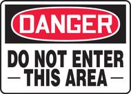 Danger - Do Not Enter This Area