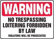 MADM905XT Warning no trespassing loitering forbidden by law sign