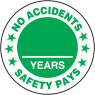 No Accidents Safety Pays - Years Hard Hat Stickers