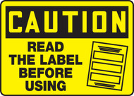 Caution - Read The Label Before Using Sign