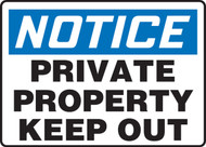 Notice private property keep out sign MATR820XF
