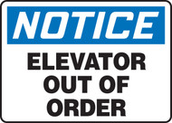 Notice - Elevator Out Of Order