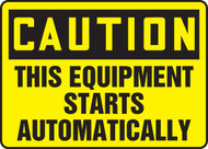 Caution - This Equipment Starts Automatically