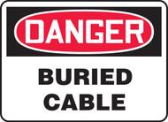 Danger - Buried Cable - Adhesive Dura-Vinyl - 14'' X 20''