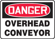 Danger - Overhead Conveyor