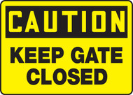 Caution - Keep Gate Closed