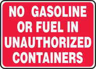 No Gasoline or Fuel in Unauthorized Containers Sign