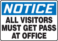 Notice - All Visitors Must Get Pass At Office