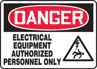 Danger - Electrical Equipment Authorized Personnel Only Sign 1