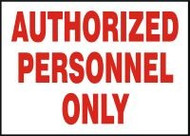 Authorized Personnel Only