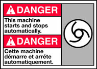 Danger This Machine Starts And Stops Automatically (W/Graphic)