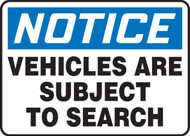 Notice- Vehicles are Subject to Search Sign