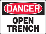Danger Open Trench Sign MCSP193XAW
