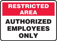 Authorized Employees Only - Dura-Plastic - 7'' X 10''