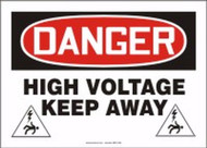MELC100VS Danger High Voltage Keep Away Sign