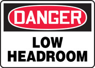 Danger - Low Headroom