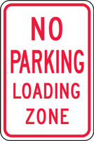 FRP104RA No Parking Loading Zone Sign