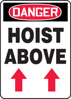 Danger - Hoist Above (Arrow Up) - Dura-Plastic - 14'' X 10''