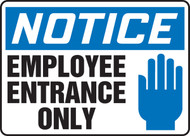 Notice - Employee Entrance Only Sign