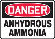 Danger - Anhydrous Ammonia